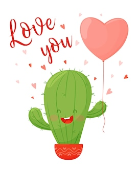 Valentijnsdag kaart. schattige cartoon cactus met hartvormige ballon en belettering.