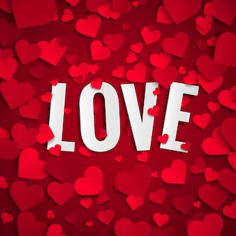 Valentijnsdag, liefdetekst op achtergrond met rode papieren harten