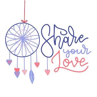 Valentijnsdag wenskaart. boho-stijl belettering compositie met citaat - deel je liefde.