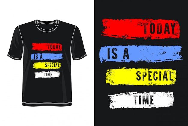 Vandaag is een speciaal t-shirt met typografieontwerp