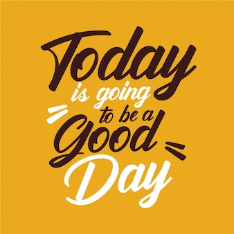 Vandaag wordt een goede dag - typografie
