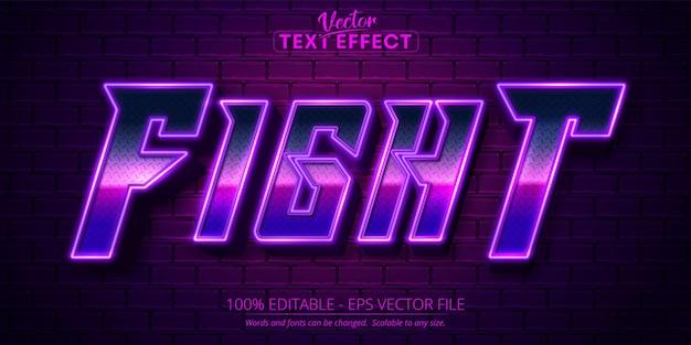 Vecht tegen tekst, bewerkbaar teksteffect in neonstijl