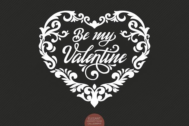 Vector be my valentine-tekst versierd met sierhart