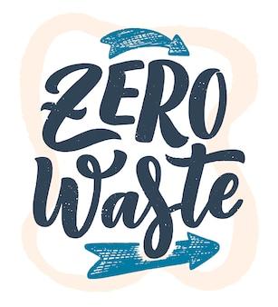 Vector belettering slogan over afvalrecycling. natuurconcept gebaseerd op het verminderen van afval en het gebruik van herbruikbare producten. motiverende citaat voor het kiezen van milieuvriendelijke levensstijl