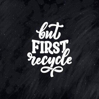 Vector belettering slogan over afvalrecycling.