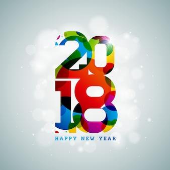 Vector gelukkig nieuwjaar 2018 illustratie op glanzende kleurrijke achtergrond met typografie design