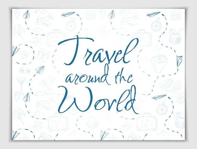 Vector handgetekende reizen rond de wereld banner tijd om te gaan met reiselementen