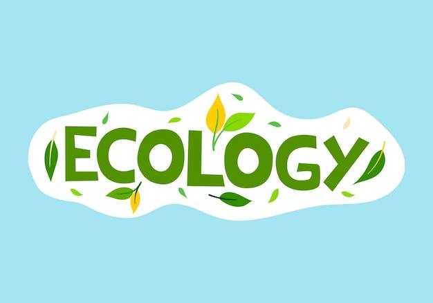 Vector illustratie groene inscriptie ecologie met bladeren op een blauwe achtergrond