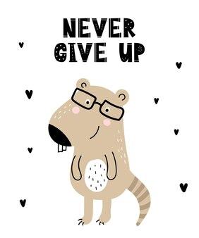 Vector poster met cartoon schattig dier voor kinderen en grappige slogan in scandinavische stijl