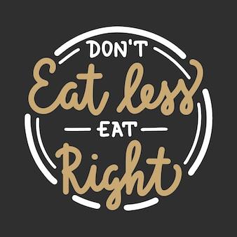 Vector voedsel en sport motiverende gezonde levensstijl poster eet niet minder eet goed