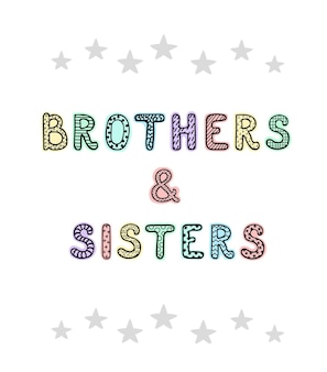 Vectorillustratie met handgetekende letters brothers and sisters