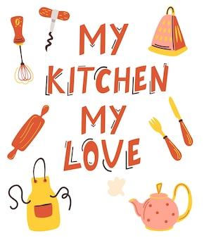 Vectorillustratie mijn keuken mijn liefde en keukenartikelen. thuis koken concept.