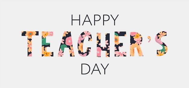 Vectorillustratie van een stijlvolle tekst voor happy teacher's day flowers
