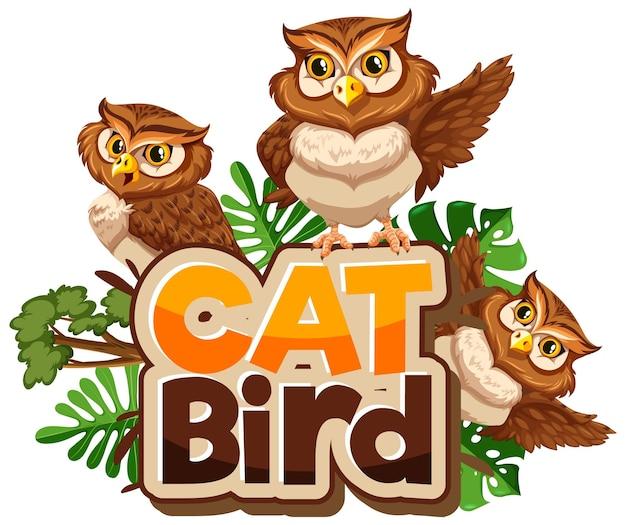 Veel uilen stripfiguur met cat bird lettertype banner geïsoleerd