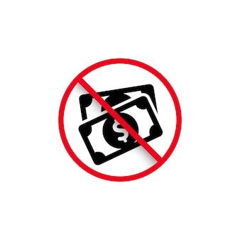 Verbod contante betaling teken. verbod voor geld. verboden en regel symbool. vectoreps 10. geïsoleerd op witte achtergrond.