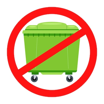 Verbodsbord voor vuilnisbakken. doorgestreept pictogram niet nest. vlakke afbeelding.