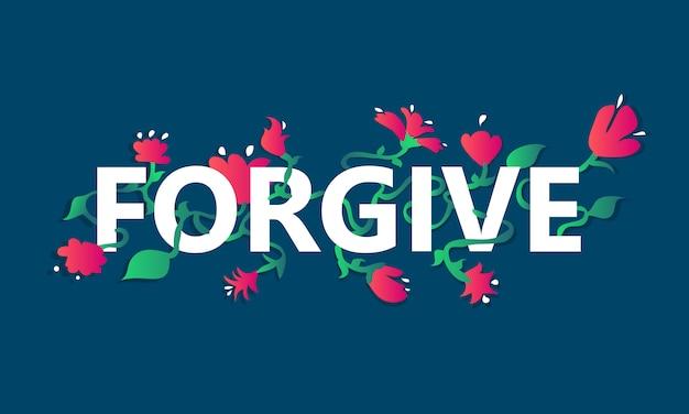 Vergeef tekst met bloemen