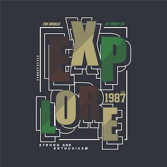 Verken tekstkader grafische typografie t-shirt ontwerp illustratie en ander gebruik