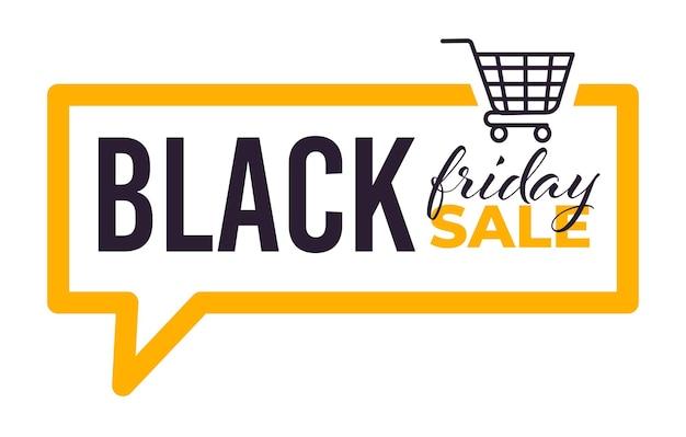 Verkoop voor zwarte vrijdag, banner met kalligrafische inscriptie en winkelwagentje. geïsoleerde banner in de vorm van een chatbox, aanbieding en korting van winkels. prijsverlaging en uitverkoop, vector