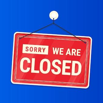 Verloop sorry we zijn gesloten uithangbord
