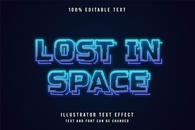 Verloren in de ruimte, 3d bewerkbaar teksteffect blauw gradatie neonstijl effect
