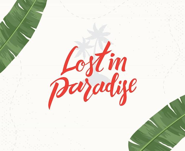 Verloren in het paradijs handgeschreven letters