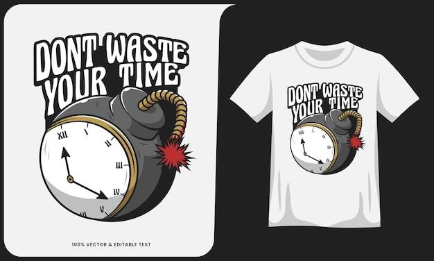 Verspil onze tijdbom niet met teksteffect en t-shirtontwerp