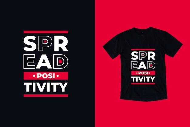 Verspreid positiviteit citaat t-shirtontwerp