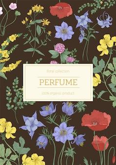 Verticale poster of flyer-sjabloon versierd met romantische bloeiende bloemen en kruiden. kruidencosmetica of reclame of promotie voor biologische bloemenparfums. natuurlijke realistische vectorillustratie.