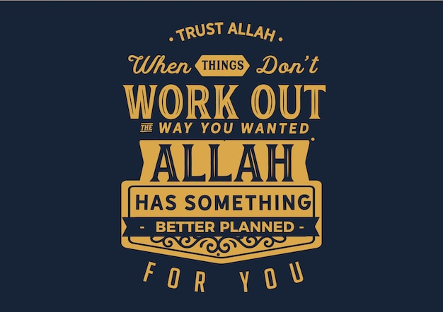 Vertrouw allah citaat