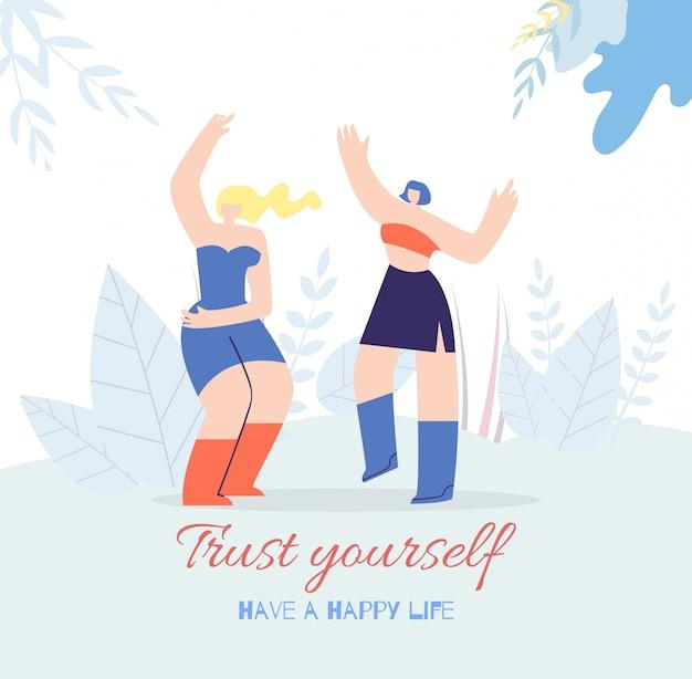 Vertrouw jezelf motivate happy life achtergrond