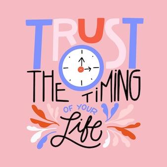 Vertrouw op de timing belettering