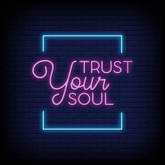 Vertrouw op je ziel in neonreclame stijl
