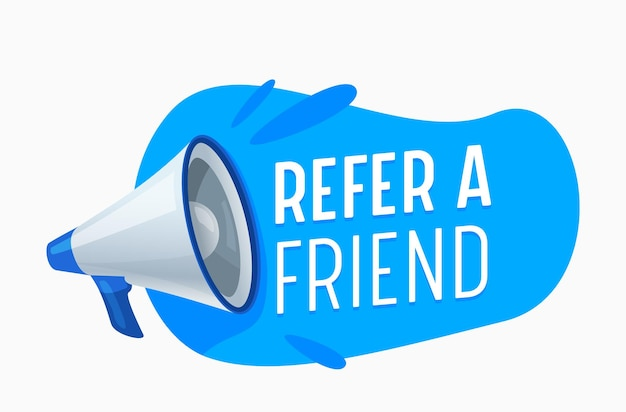 Verwijs een vriendbanner met megafoon en blauwe vlek. verwijzingsprogramma voor promotionele advertentiecampagne, marketing