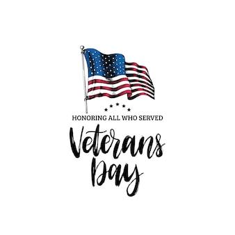 Veterans day, hand belettering met usa vlag illustratie in gravure stijl. 11 november vakantie achtergrond. poster, wenskaart in vector.