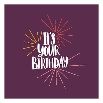 Vierkante kaart of feestuitnodigingsjabloon met it's your birthday-zin, handgeschreven met cursief lettertype en versierd met vuurwerk. b-dag gefeliciteerd. vectorillustratie voor gebeurtenisviering. Premium Vector