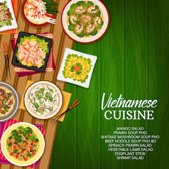 Vietnamese keuken vector shiitake champignonsoep, plantaardige lamssalade en rundvlees noodle pho bo. spinaziegarnalen, mango- of garnalensalades, auberginestoofpot en garnalensoep pho vietnam maaltijden cartoonposter