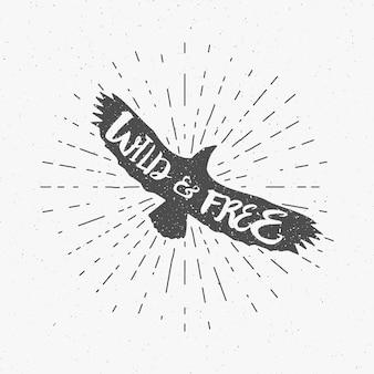 Vintage adelaar met hand getrokken belettering slogan: vleugel en gratis