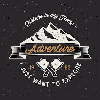 Vintage adventure-insigne met tekst, de natuur is mijn thuis, ik wil gewoon ontdekken