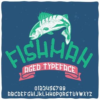 Vintage alfabet lettertype genaamd fishman.