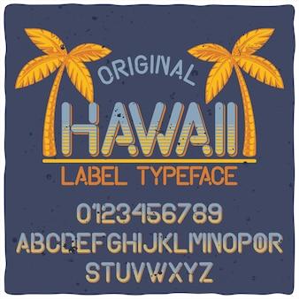 Vintage alfabet lettertype genaamd hawaii.