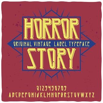 Vintage alfabet lettertype genaamd horror story.