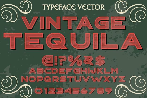 Vintage belettering lettertype typografie lettertype ontwerp tequlia