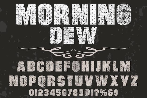 Vintage belettering ontwerp ochtend dey