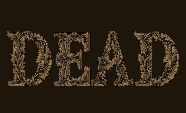 Vintage death-kalligrafie met graveerlettertype