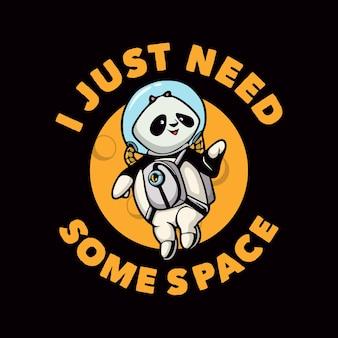 Vintage dierenslogan typografie ik heb gewoon wat ruimte nodig voor het ontwerpen van een t-shirt