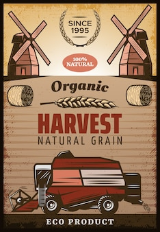 Vintage gekleurde landbouw oogst poster met inscripties hooibalen tarwe oor windmolens maaidorser