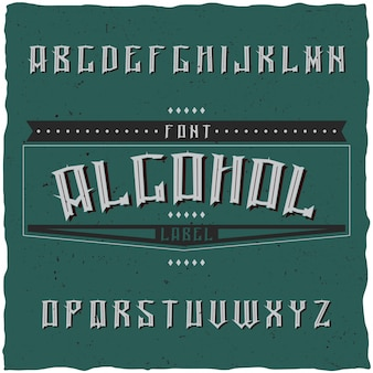 Vintage label lettertype genaamd alcohol. goed lettertype om te gebruiken in vintage labels of logo.