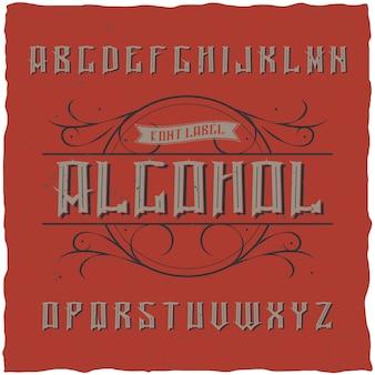 Vintage label lettertype genaamd alcohol
