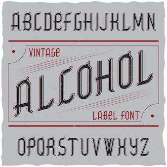 Vintage label lettertype genaamd alcohol.